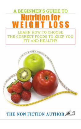 A Beginner's Guide to Nutrition for Weight Loss