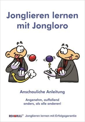 Jonglieren lernen mit Jongloro (eBook)