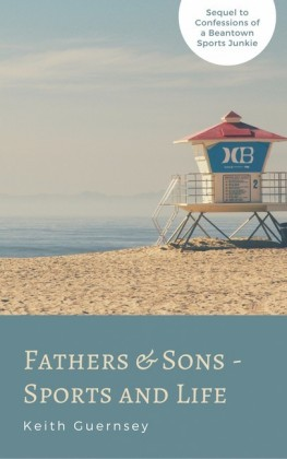 Father & Sons - Sports & Life