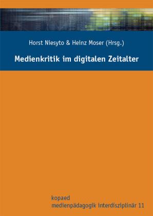 Medienkritik im digitalen Zeitalter