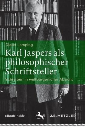 Karl Jaspers als philosophischer Schriftsteller