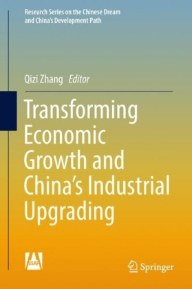 Transforming Economic Growth and China's Industrial Upgrading