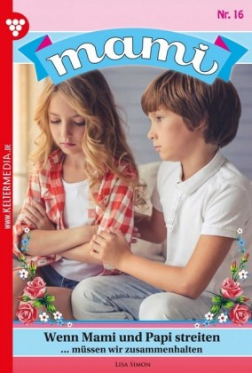 Mami Bestseller 16 - Familienroman