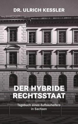 Der hybride Rechtsstaat