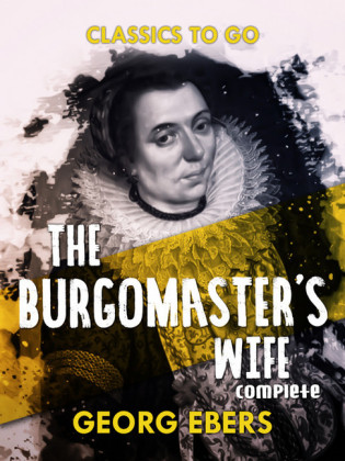 The Burgomaster's Wife Complete