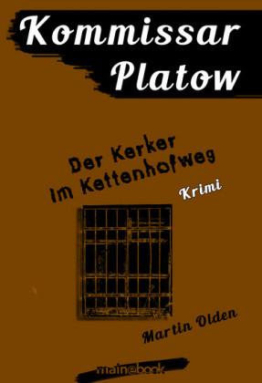 Kommissar Platow, Band 14: Der Kerker im Kettenhofweg