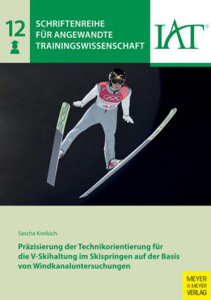 Präzisierung der Technikorientierung für die V-Skihaltung im Skispringen auf der Basis