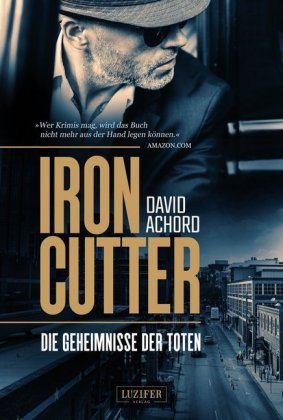 Iron Cutter - Die Geheimnisse der Toten