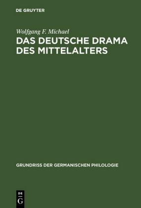 Das deutsche Drama des Mittelalters