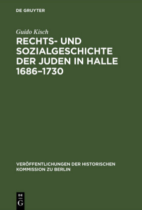 Rechts- und Sozialgeschichte der Juden in Halle 1686-1730