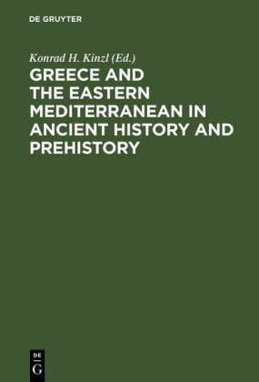 Greece and the Eastern Mediterranean in ancient history and prehistory
