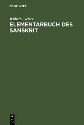 Elementarbuch des Sanskrit