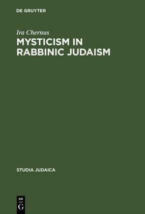Mysticism in Rabbinic Judaism