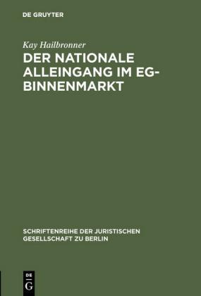 Der nationale Alleingang im EG-Binnenmarkt