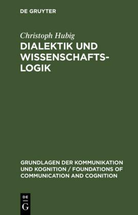 Dialektik und Wissenschaftslogik