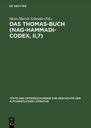 Das Thomas-Buch (Nag-Hammadi-Codex, II,7)