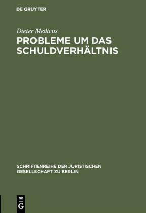 Probleme um das Schuldverhältnis