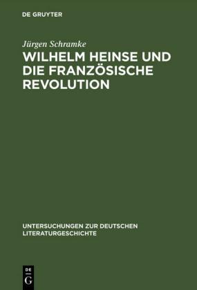 Wilhelm Heinse und die Französische Revolution