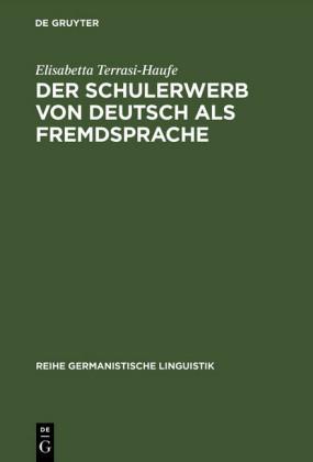 Der Schulerwerb von Deutsch als Fremdsprache