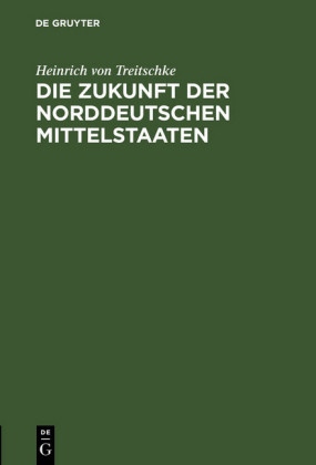 Die Zukunft der norddeutschen Mittelstaaten