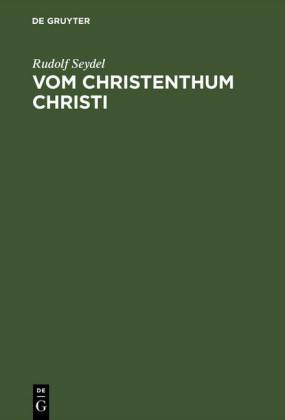 Vom Christenthum Christi
