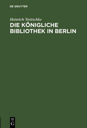 Die Königliche Bibliothek in Berlin