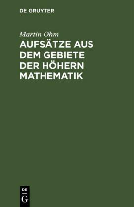 Aufsätze aus dem Gebiete der höhern Mathematik