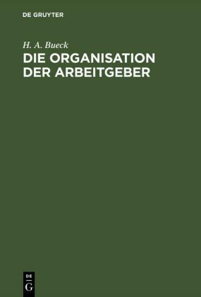 Die Organisation der Arbeitgeber