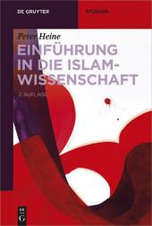 Einführung in die Islamwissenschaft