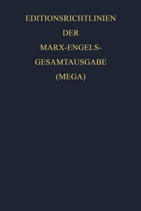 Editionsrichtlinien der Marx-Engels-Gesamtausgabe (MEGA)