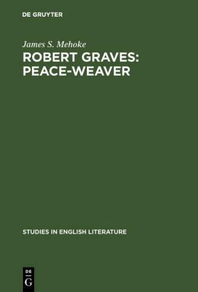 Robert Graves: Peace-Weaver