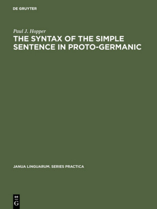 The Syntax of the Simple Sentence in Proto-Germanic