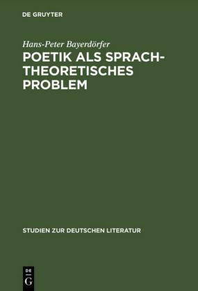 Poetik als sprachtheoretisches Problem
