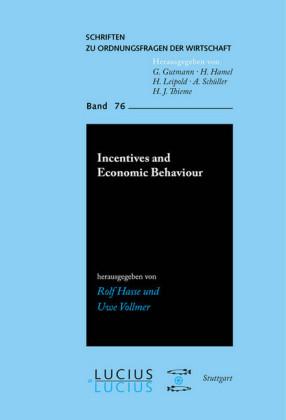 Incentives and Economic Behaviour