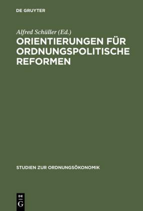 Orientierungen für ordnungspolitische Reformen