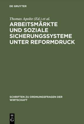 Arbeitsmärkte und soziale Sicherungssysteme unter Reformdruck
