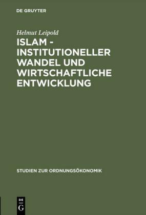 Islam - Institutioneller Wandel und wirtschaftliche Entwicklung