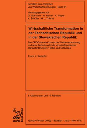 Wirtschaftliche Transformation in der Tschechischen Republik und in der Slowakischen Republik