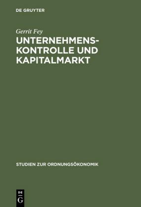 Unternehmenskontrolle und Kapitalmarkt