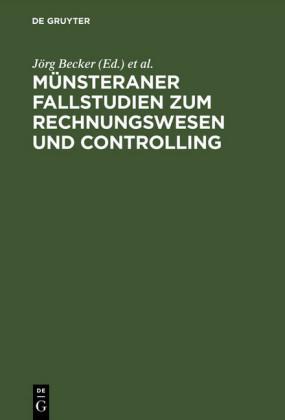 Münsteraner Fallstudien zum Rechnungswesen und Controlling