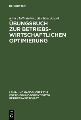 Übungsbuch zur Betriebswirtschaftlichen Optimierung