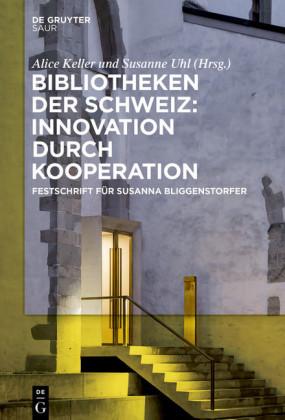 Bibliotheken der Schweiz: Innovation durch Kooperation