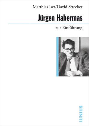 Jürgen Habermas zur Einführung