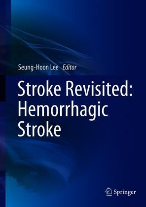 Stroke Revisited: Hemorrhagic Stroke