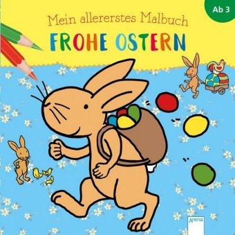 Mein allererstes Malbuch - Frohe Ostern
