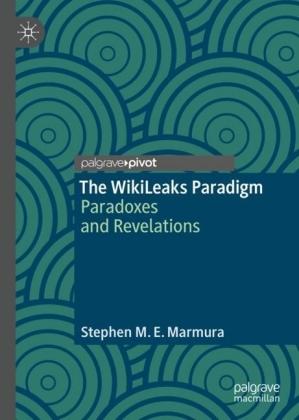 The WikiLeaks Paradigm