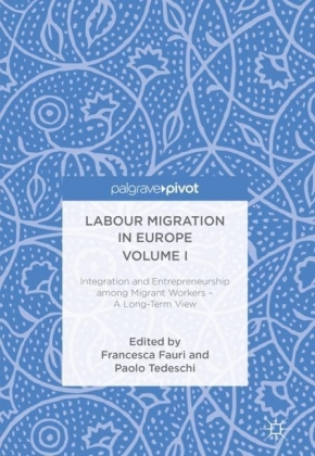 Labour Migration in Europe Volume I