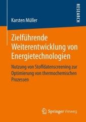 Zielführende Weiterentwicklung von Energietechnologien