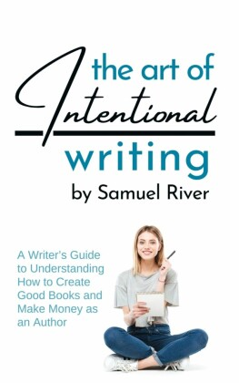 The Art of Intentional Writing