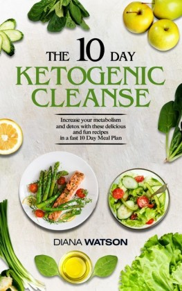 The 10 Day Ketogenic Cleanse